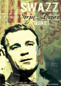 Serge Dupire Quintet Swazz